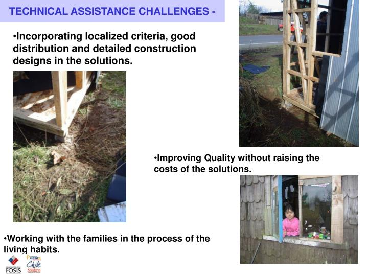 TECHNICAL ASSISTANCE CHALLENGES -