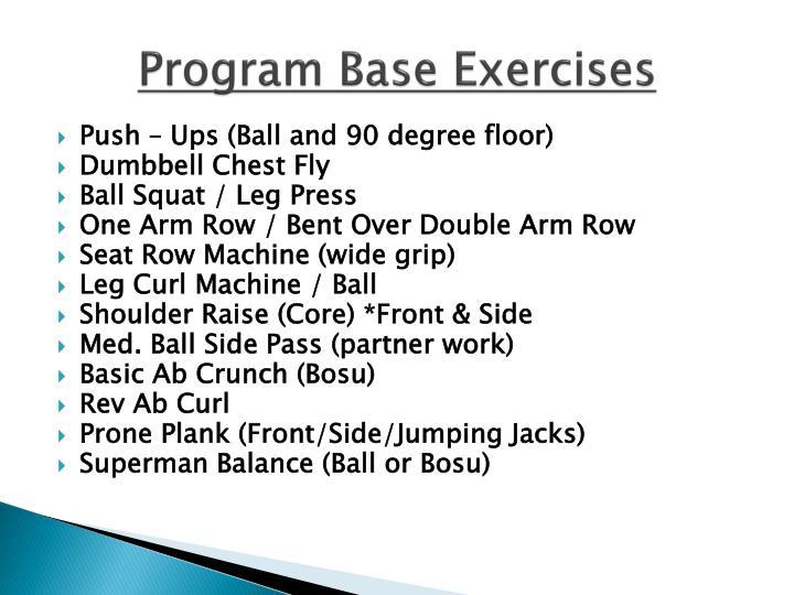 Program Base Exercises