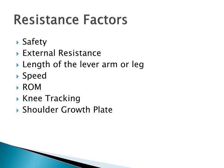 Resistance Factors