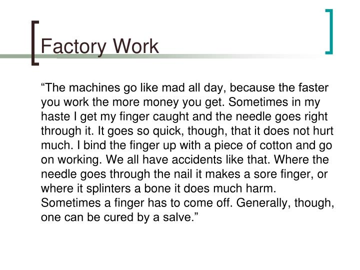 Factory Work