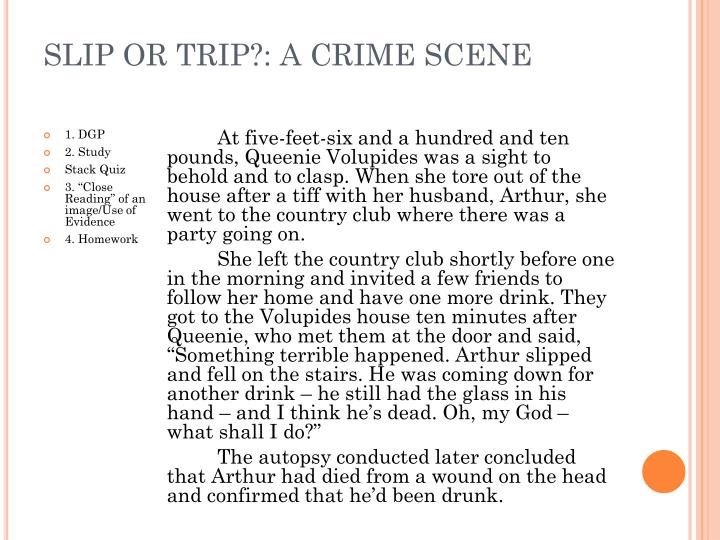 SLIP OR TRIP?: A CRIME SCENE