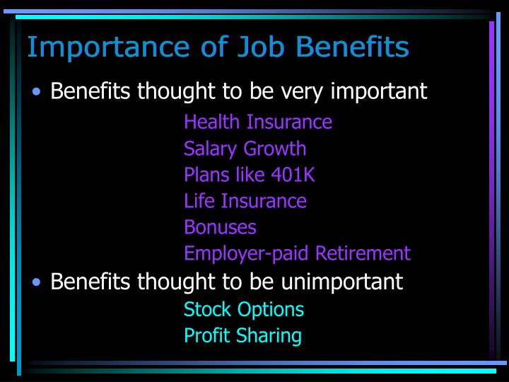 Importance of Job Benefits