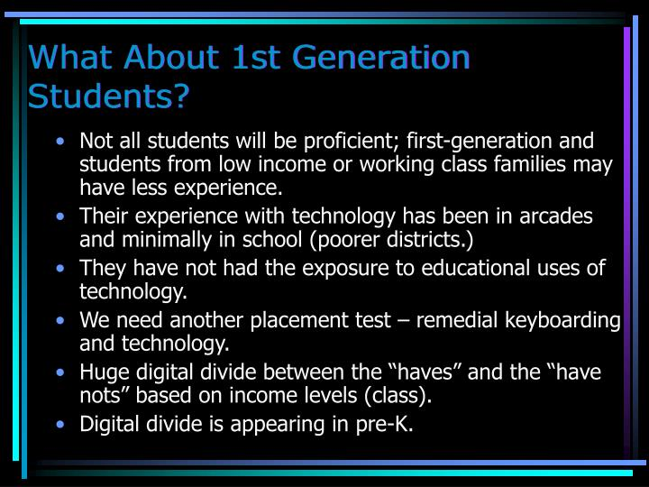What About 1st Generation Students?