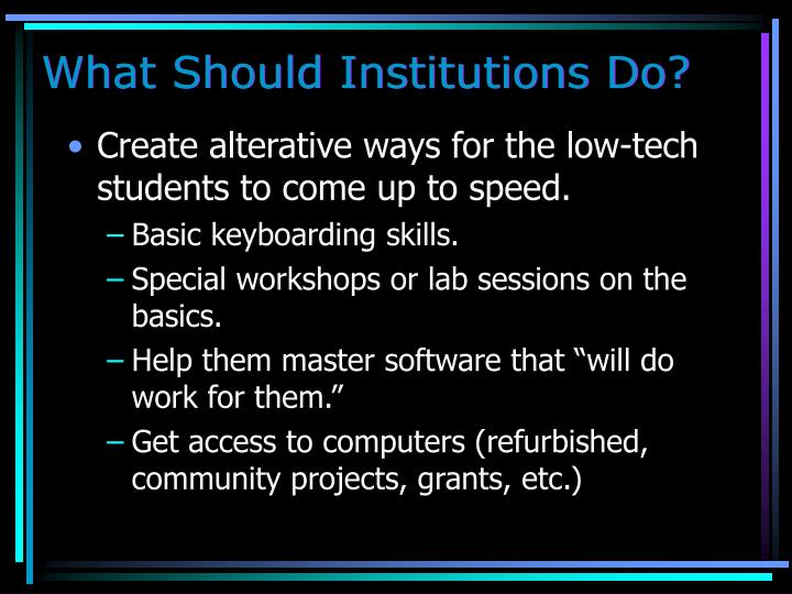 What Should Institutions Do?