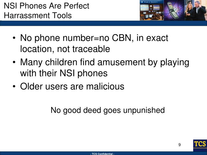 NSI Phones Are Perfect Harrassment Tools
