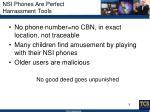 nsi phones are perfect harrassment tools