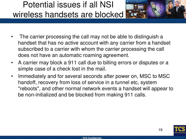 Potential issues if all NSI wireless handsets are blocked
