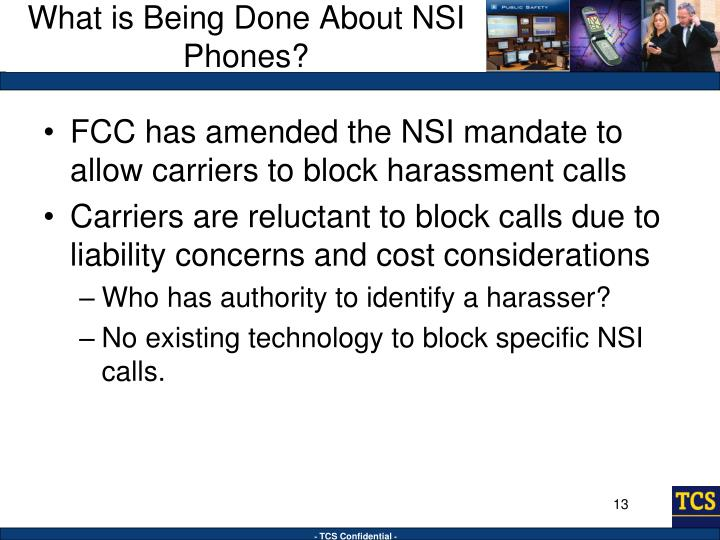 What is Being Done About NSI Phones?
