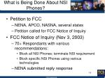 what is being done about nsi phones1