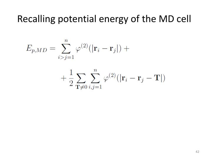 Recalling potential energy of the MD cell