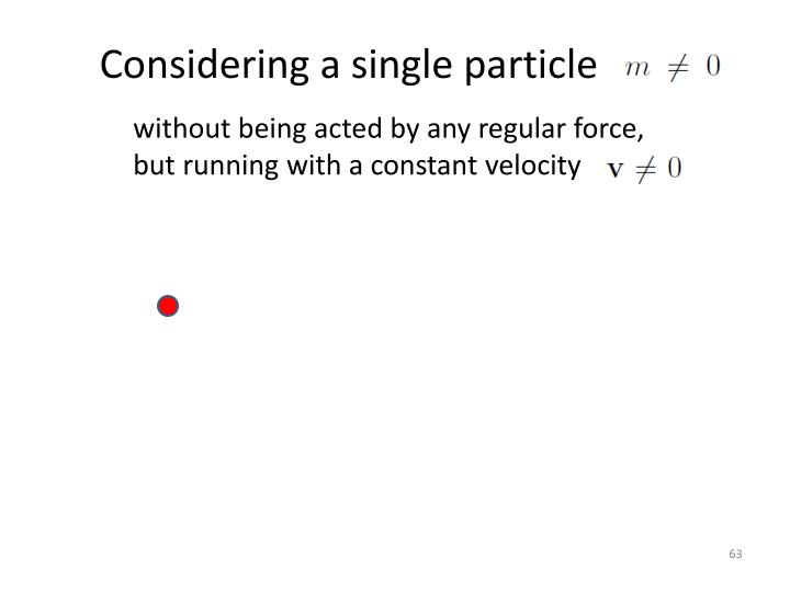 Considering a single particle