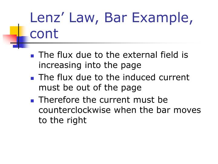 Lenz' Law, Bar Example, cont
