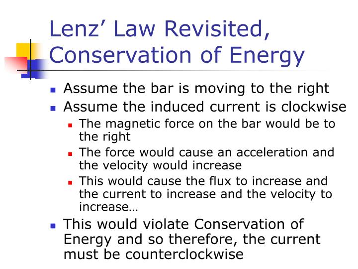 Lenz' Law Revisited, Conservation of Energy