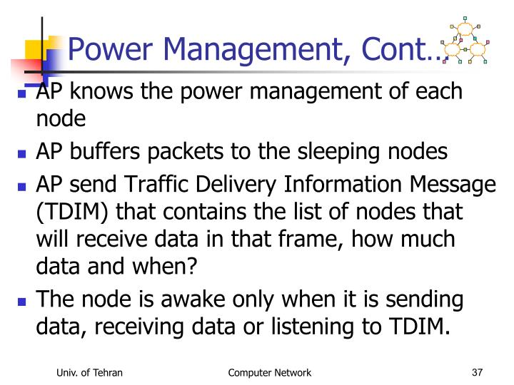 Power Management, Cont…