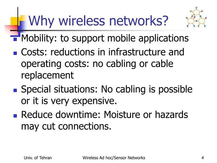Why wireless networks?