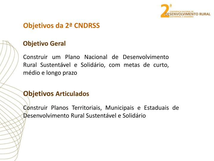 Objetivos da 2ª CNDRSS