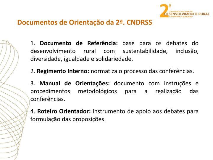 Documentos de Orientação da 2ª. CNDRSS
