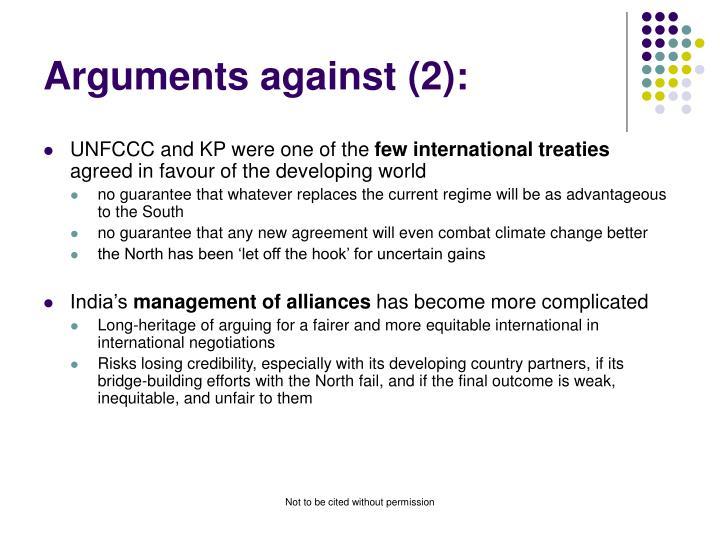 Arguments against (2):