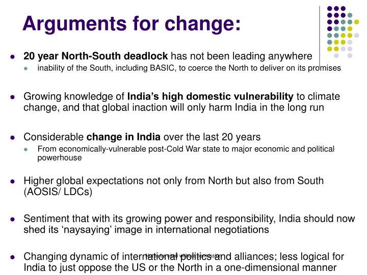 Arguments for change: