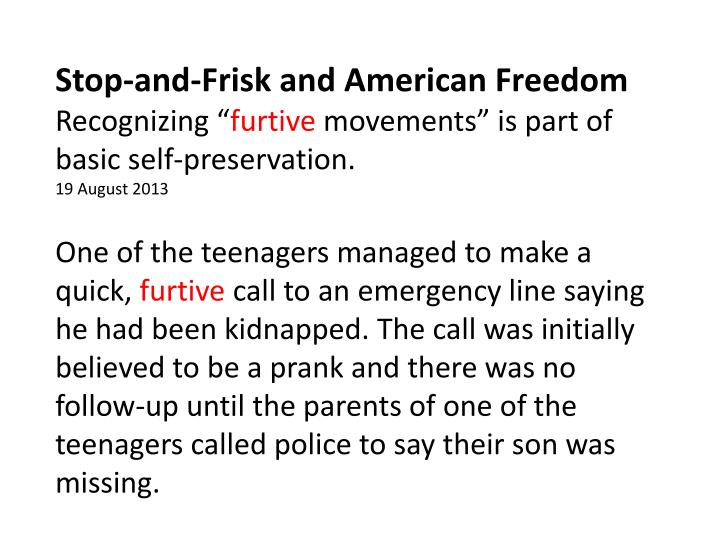 Stop-and-Frisk and American Freedom