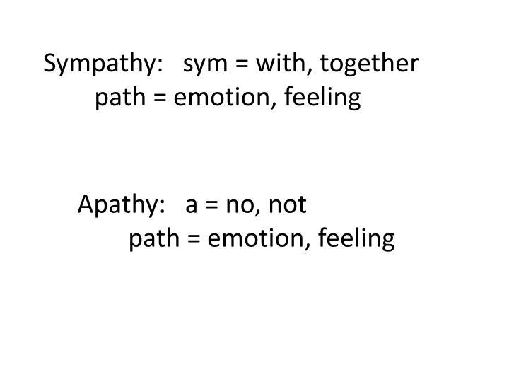 Sympathy:
