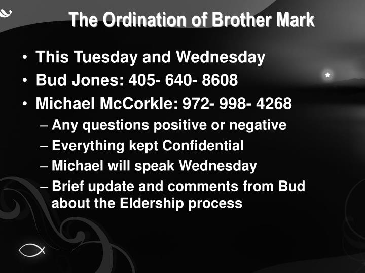 The Ordination of Brother Mark