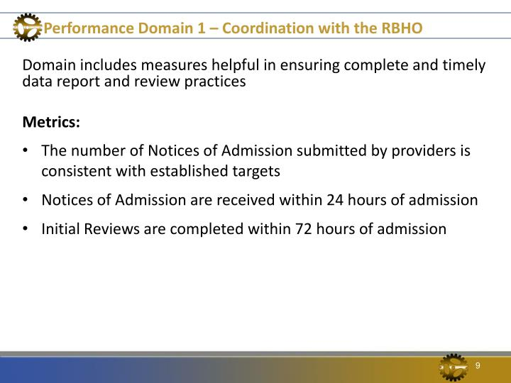 Performance Domain 1 – Coordination with the RBHO