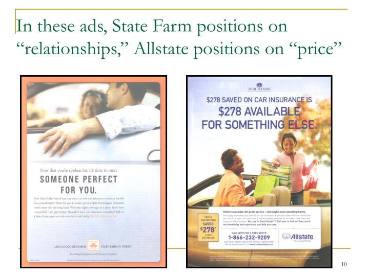 "In these ads, State Farm positions on ""relationships,"" Allstate positions on ""price"""