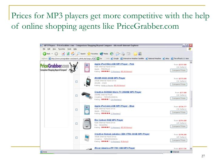 Prices for MP3 players get more competitive with the help of online shopping agents like PriceGrabber.com