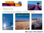 welcome in provence alpes c te d azur