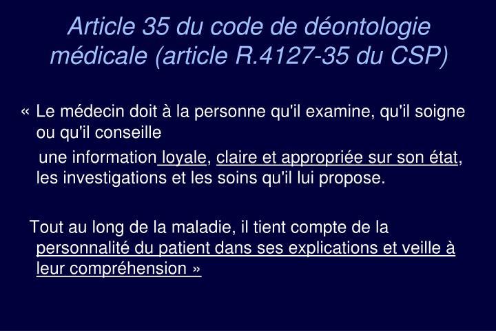 Article 35 du code de déontologie médicale (article R.4127-35 du CSP)
