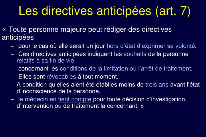 Les directives anticipées (art. 7)