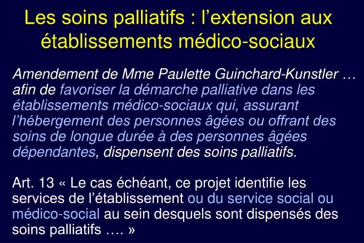 Les soins palliatifs : l'extension aux établissements médico-sociaux