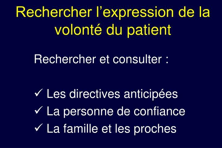 Rechercher l'expression de la volonté du patient