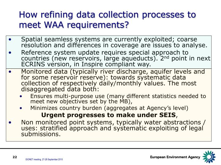 How refining data collection processes to meet WAA requirements?