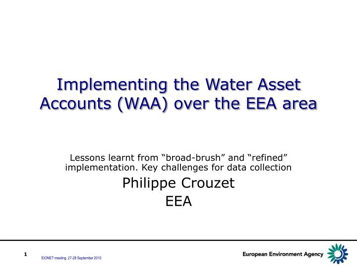 Implementing the water asset accounts waa over the eea area