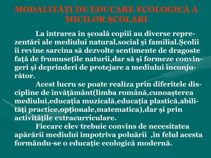 MODALITĂŢI DE EDUCARE ECOLOGICĂ A MICILOR ŞCOLARI