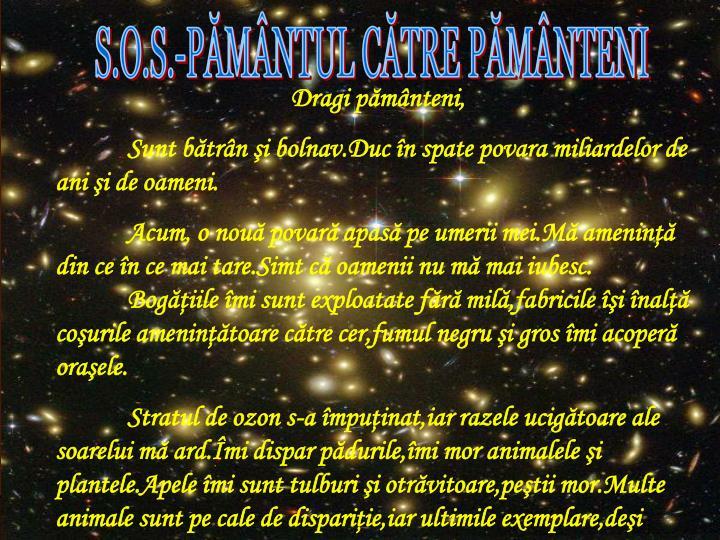 S.O.S.-PĂMÂNTUL CĂTRE PĂMÂNTENI
