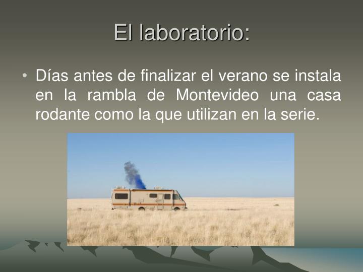El laboratorio: