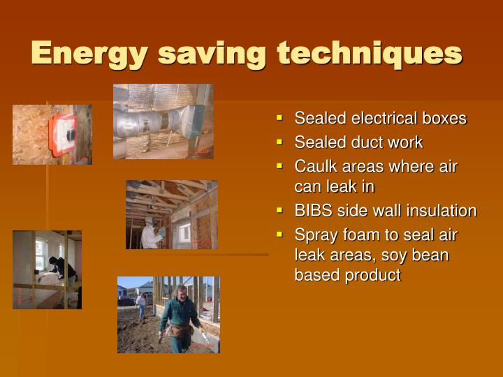 Energy saving techniques