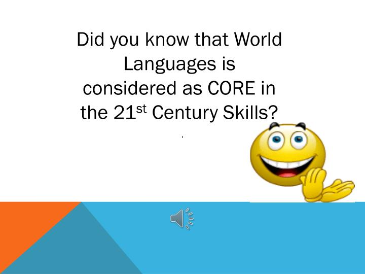 Did you know that World Languages is considered as CORE in the 21