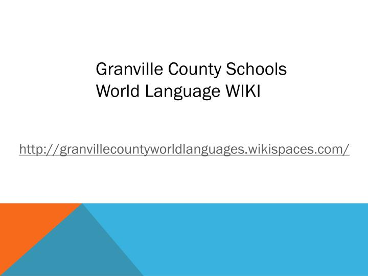 Granville County Schools World Language WIKI