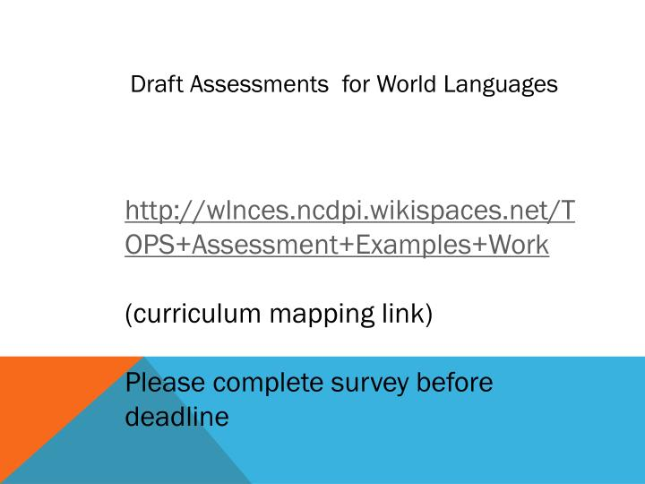 Draft Assessments  for World Languages