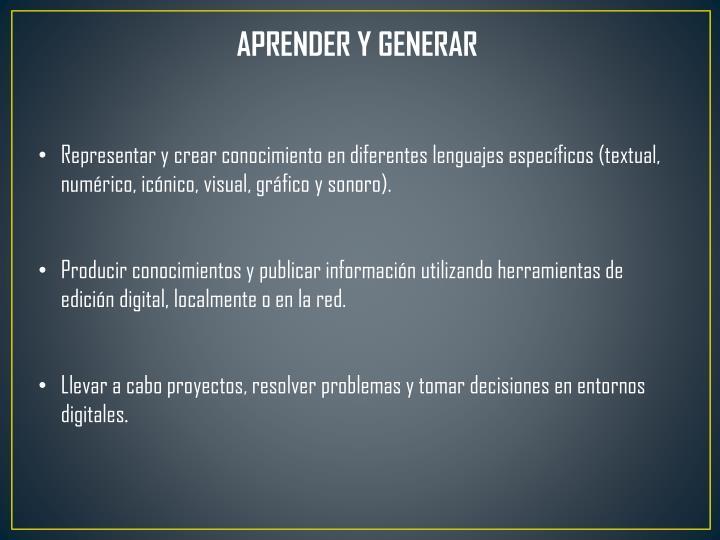 APRENDER Y GENERAR