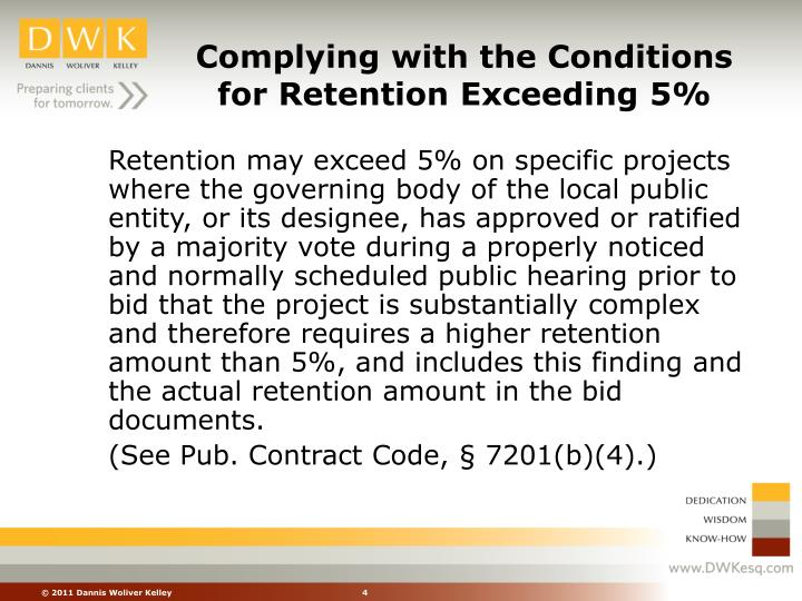 Complying with the Conditions for Retention Exceeding 5%