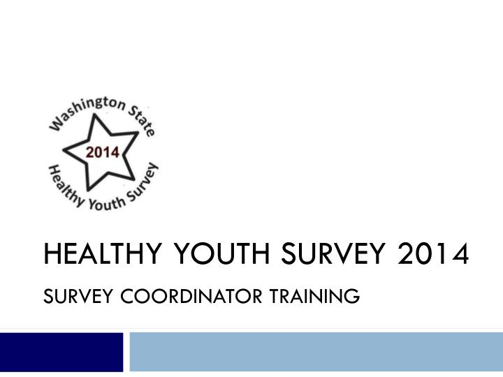 Healthy Youth Survey 2014