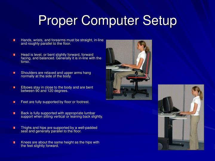 Proper Computer Setup