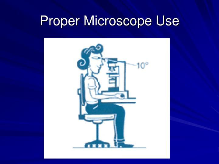 Proper Microscope Use