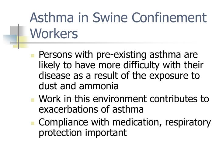 Asthma in Swine Confinement Workers