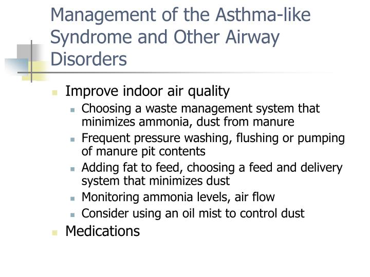 Management of the Asthma-like Syndrome and Other Airway Disorders